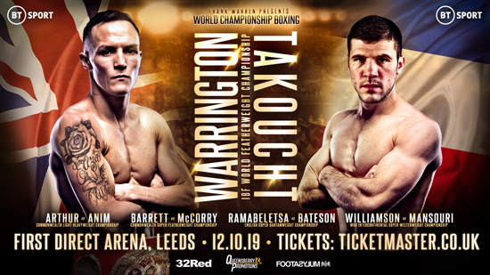 Warrington vs Takoucht October 12th